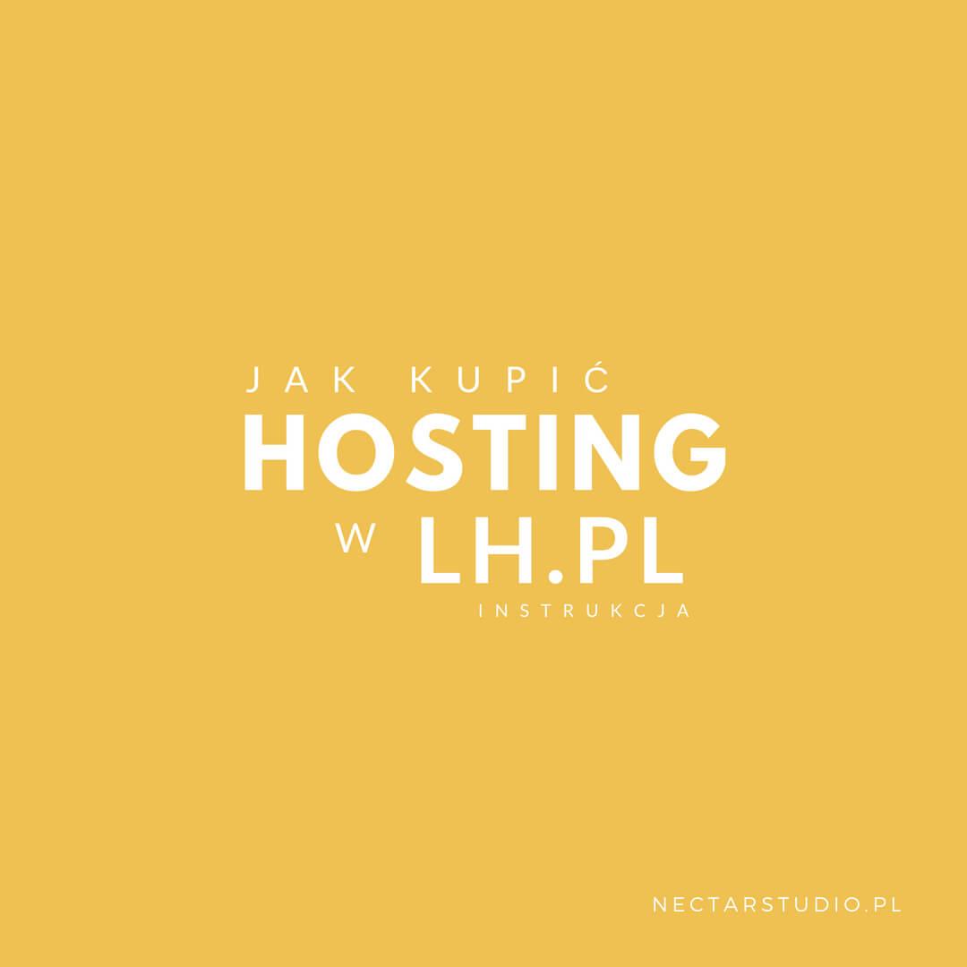 jak kupić hosting w lh.pl instrukcja nectarstudio